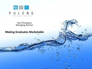 Paul Thompson Managing Director Making Graduates Marketable