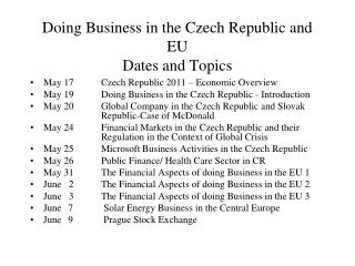 Doing Business in the Czech Republic and EU Dates and Topics