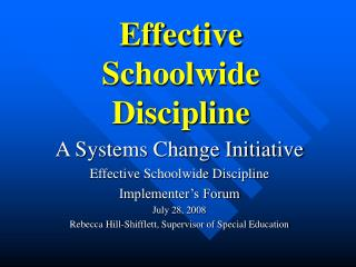 Effective  Schoolwide  Discipline