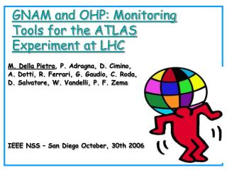 GNAM and OHP: Monitoring Tools for the ATLAS Experiment at LHC
