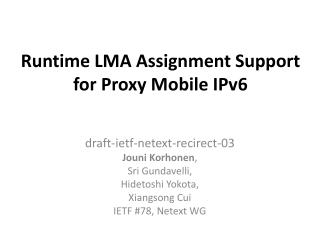 Runtime LMA Assignment Support for Proxy Mobile IPv6