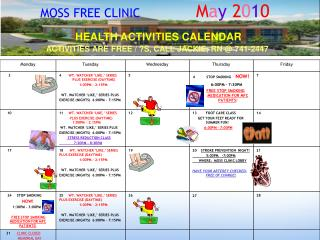 MOSS FREE CLINIC                M a y  2 0 1 0