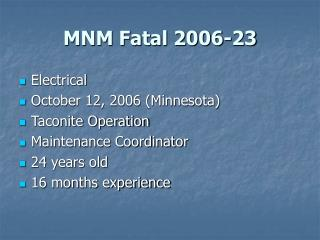 MNM Fatal 2006-23