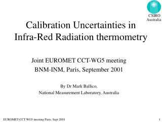 Calibration Uncertainties in Infra-Red Radiation thermometry