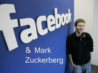 & Mark Zuckerberg