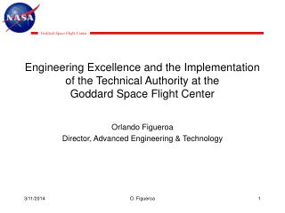 Engineering Excellence and the Implementation of the Technical Authority at the  Goddard Space Flight Center