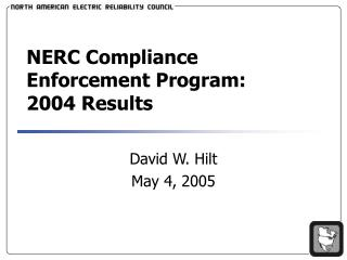 NERC Compliance Enforcement Program:  2004 Results