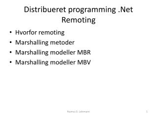 Distribueret  programming  .Net  Remoting