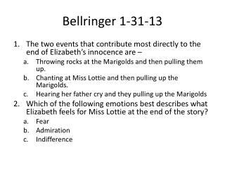 Bellringer  1-31-13