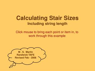Calculating Stair Sizes Including string length