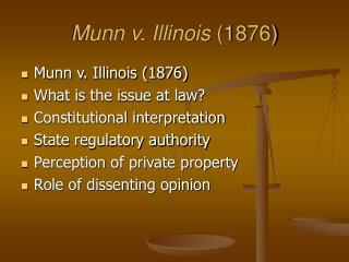 Munn v. Illinois 1876