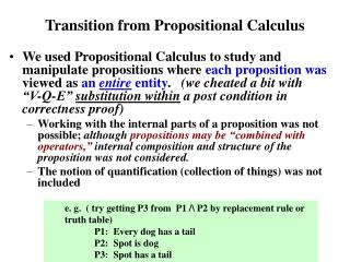 Transition from Propositional Calculus