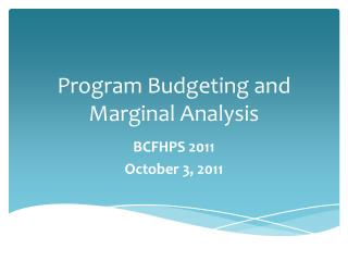 Program Budgeting and Marginal Analysis