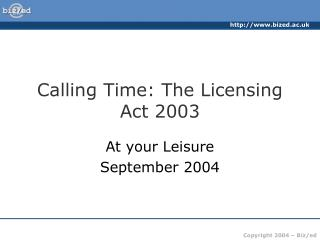 Calling Time: The Licensing Act 2003