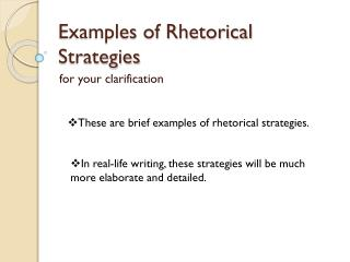 Examples of Rhetorical Strategies