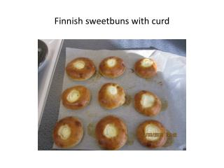 Finnish sweetbuns  with  curd