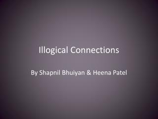 Illogical Connections