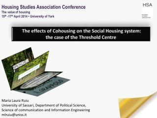 The effects of Cohousing on the Social Housing system:  the case of the Threshold Centre