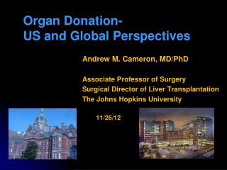 Andrew M. Cameron, MD/PhD Associate Professor of Surgery