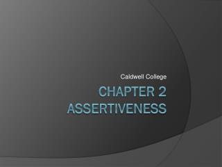Chapter 2 Assertiveness