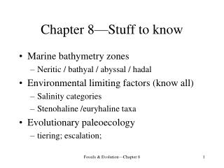 Chapter 8�Stuff to know