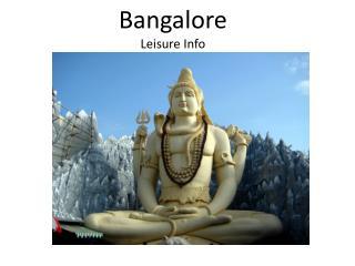 Bangalore Leisure Info