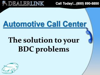 A utomotive Call Center