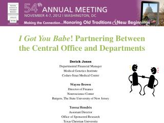 I Got You Babe ! Partnering Between the Central Office and Departments