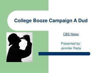 College Booze Campaign A Dud