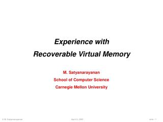 Experience with Recoverable Virtual Memory