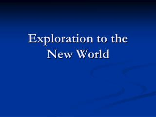 Exploration to the New World