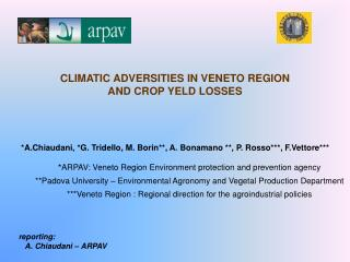 CLIMATIC ADVERSITIES IN VENETO REGION  AND CROP YELD LOSSES