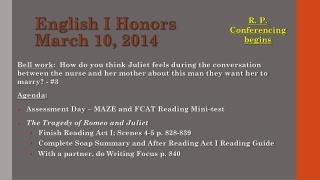 English I Honors March 10, 2014