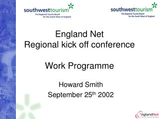 England Net Regional kick off conference Work Programme