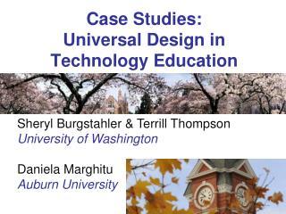 Case Studies:  Universal  Design  in Technology Education