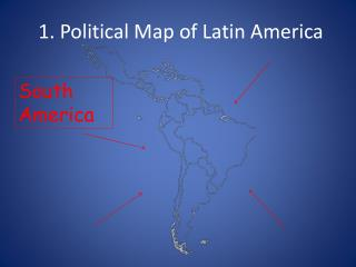 1. Political Map of Latin America