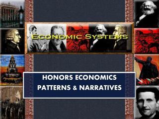 HONORS ECONOMICS PATTERNS & NARRATIVES