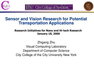 Sensor and Vision Research for Potential Transportation Applications