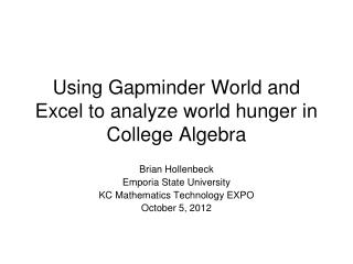 Using  Gapminder  World and Excel to analyze world hunger in College Algebra