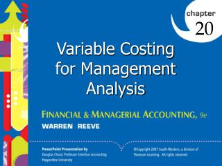 Variable Costing for Management Analysis