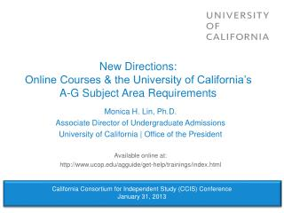 New Directions: Online Courses & the University of California�s A-G Subject Area Requirements