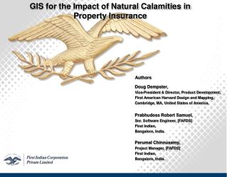 GIS for the Impact of Natural Calamities in  Property Insurance