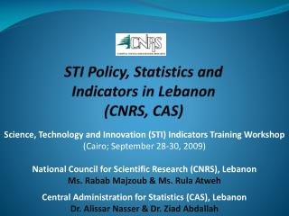 STI Policy, Statistics and Indicators in Lebanon (CNRS, CAS)