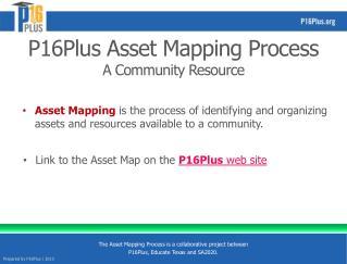P16Plus Asset Mapping Process A Community Resource