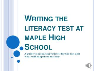 Writing the literacy test at maple High School