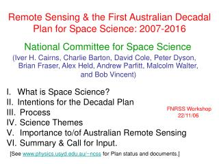 Remote Sensing & the First Australian Decadal Plan for Space Science: 2007-2016