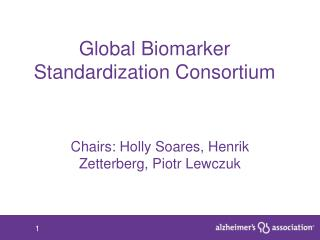 Global Biomarker Standardization Consortium