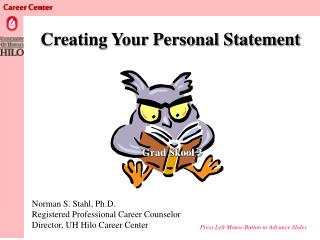 Creating Your Personal Statement