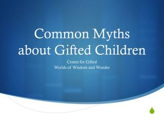 Common Myths about Gifted Children