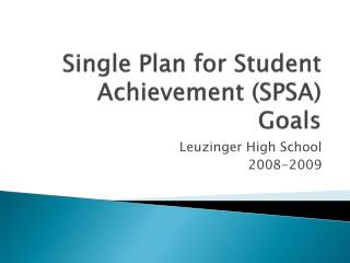 Single Plan for Student Achievement (SPSA) Goals